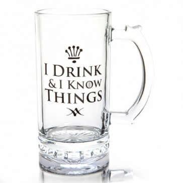 I Drink and I Know Things Beer Stein Mug