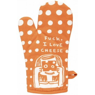 F*ck I Love Cheese Oven Mitt