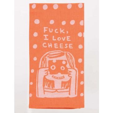F*ck I Love Cheese Tea Towel