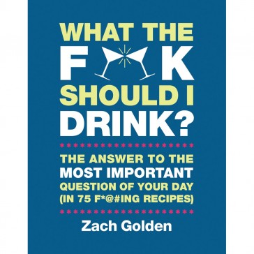 What The F Should I Drink? Recipe Book