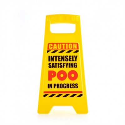 Desk Warning Sign -  Poo in Progress Warning Sign