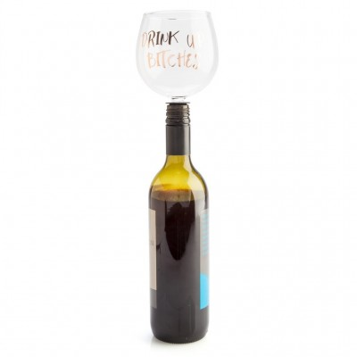 Drink up Bitches Wine Bottle Tipple Topper