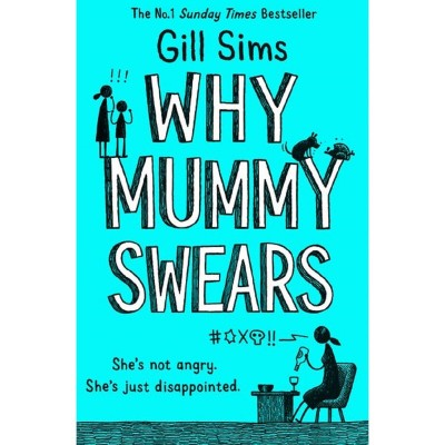 Why Mummy Swears Book